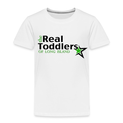 The Real Toddlers of Long Island (Light Colored Tees) - Toddler Premium T-Shirt