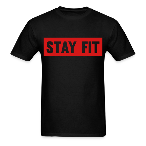 Stay Fit - Men's T-Shirt