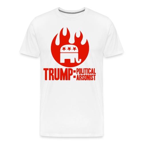 Trump Political Arsonist T-shirt - Men's Premium T-Shirt
