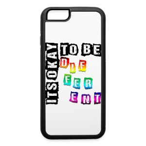 ITS OKAY to be DIFFERENT iPhone 6/6s Case! - iPhone 6/6s Rubber Case