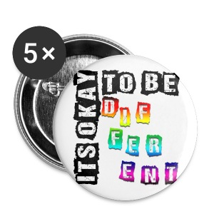 ITS OKAY TO BE DIFFERENT! - 5 Pack of 56mm / 2 1/4 Pins!!  - Large Buttons