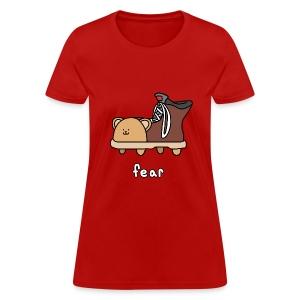 Fear Shoebear - Women's - Women's T-Shirt