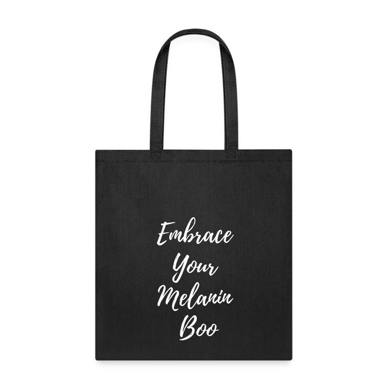 Embrace Your Melanin Boo - Tote Bag
