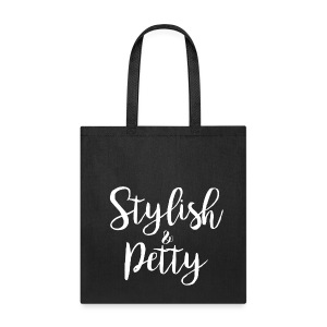 Stylish & Petty Tote - Tote Bag