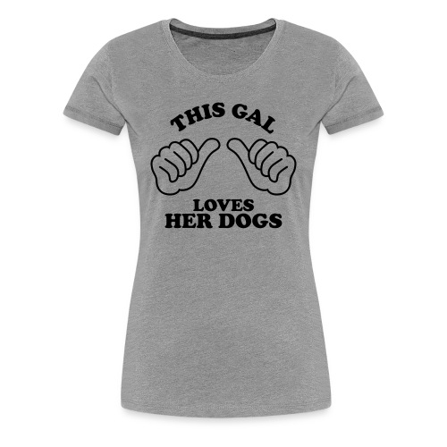 Two Thumbs Dogs Gal - Womens Plus Size T-shirt - Women's Premium T-Shirt
