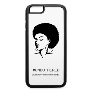 Unbothered iPhone Rubber Case 6/6s - iPhone 6/6s Rubber Case