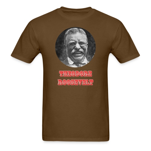 Theodore Roosevelt Fan Shirt - Mens T - Men's T-Shirt