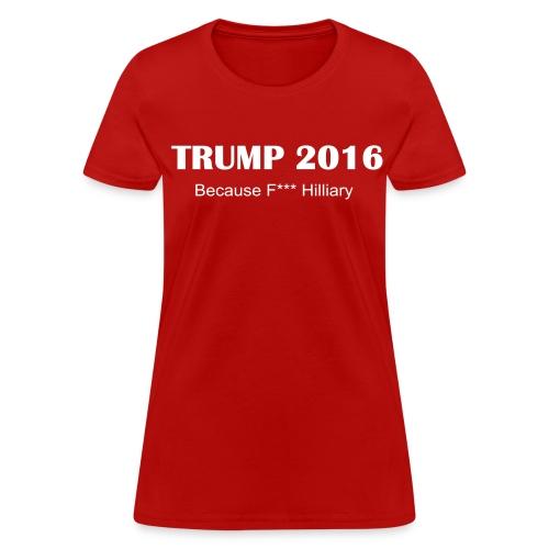 Trump F Hilliary Ladies Tshirt Red - Women's T-Shirt