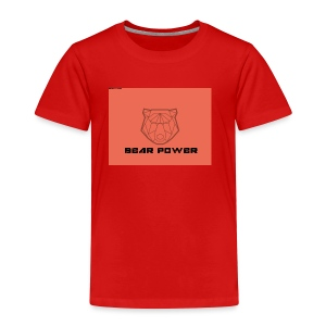 Bear Power T-Shirt - Toddler Premium T-Shirt