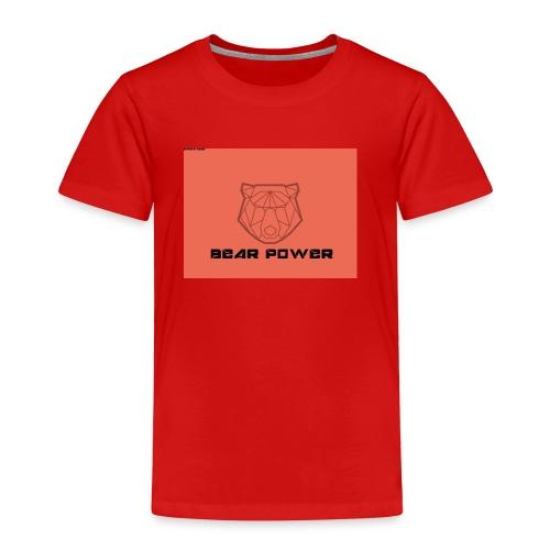 Bear Power T-Shirt - Toddler Premium T-Shirt