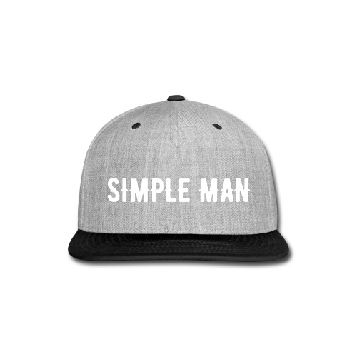 Simple Man Snap Back - Snap-back Baseball Cap