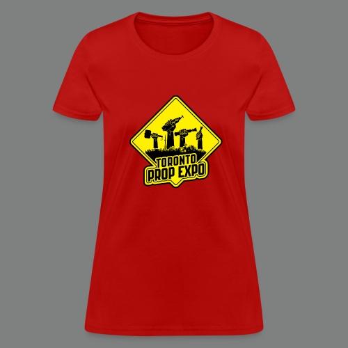 Toronto Prop Expo Sign on Women's Standard Weight Tee - Women's T-Shirt