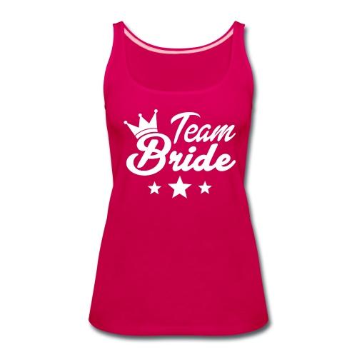 Team bride - Women's Premium Tank Top
