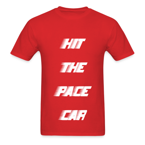 HIT THE PACE CAR - RED - Men's T-Shirt