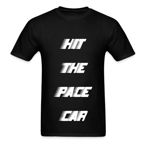 HIT THE PACE CAR - BLACK - Men's T-Shirt