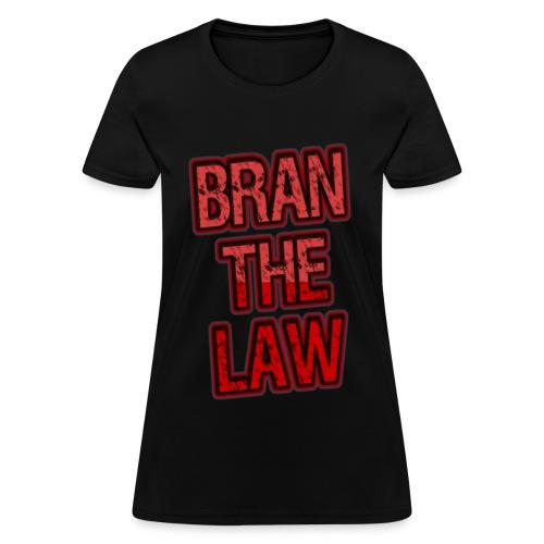 BranTheLaw official (women's tee) - Women's T-Shirt