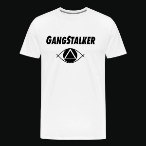 GangStalkers 2 - Men's Premium T-Shirt