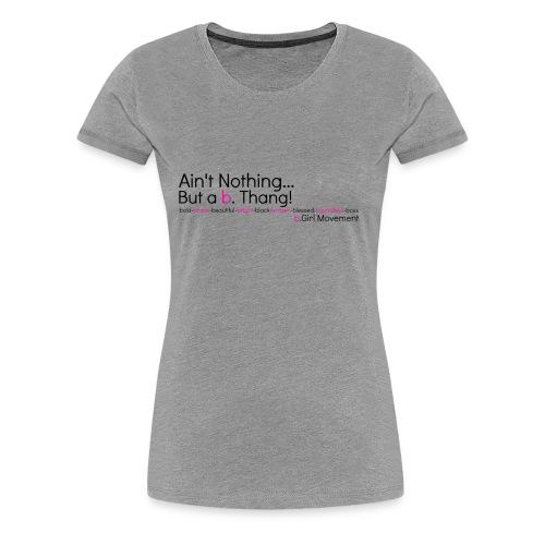 b. Thang Short Sleeved Tee (Grey) - Women's Premium T-Shirt