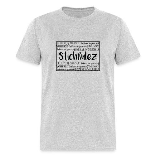 StichRulez Believe - Men's T-Shirt