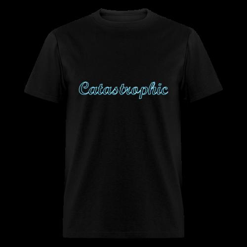 Catastrophic t-Shirt - Men's T-Shirt