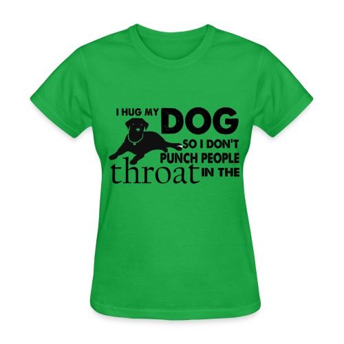 FSR Women's T-Shirt - Hug My Dog (double sided) - Women's T-Shirt