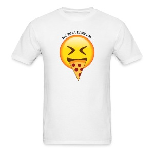 Eat Pizza Everyday - Men's T-Shirt