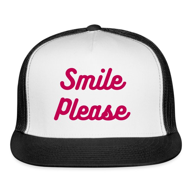 Smile Please - Trucker Cap