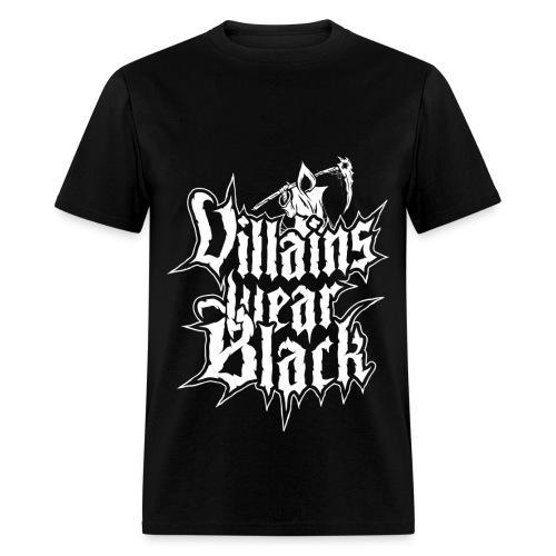 Men's T-Shirt - Villains Wear Black,Rawstyle,Hardstyle,Grim Reaper,Grim,Goth