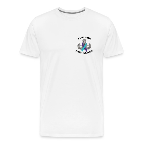 You Are Not Alone - EOD - Men's Premium T-Shirt