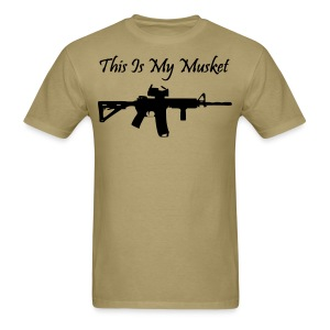 Men's This is My Musket T-Shirt - Men's T-Shirt
