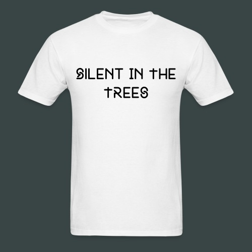 silent in the trees mens tshirt - Men's T-Shirt