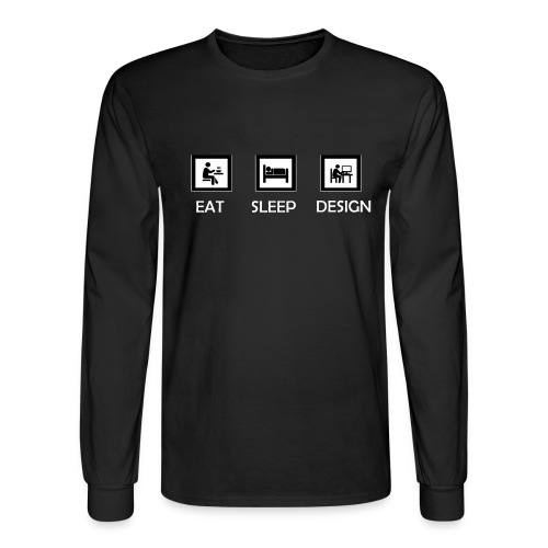 Eat, Sleep And Design Black Long sleeve  - Men's Long Sleeve T-Shirt
