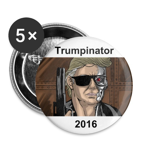 Trumpinator Political Button - Five Pack - Large Buttons