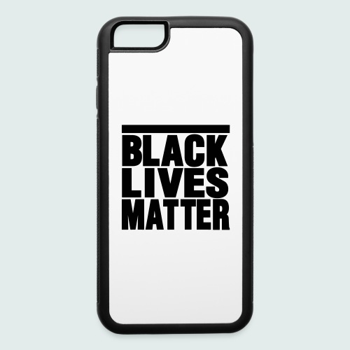 Black Lives Matter Iphone 6/6s Rubber Case - iPhone 6/6s Rubber Case