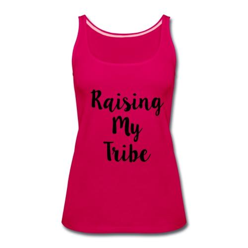 Raising My Tribe Women's Tee - Women's Premium Tank Top