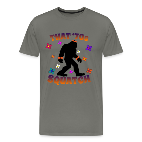 That 70s Squatch - Men's Premium T-Shirt