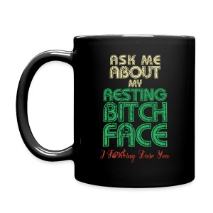Ask Me About My RBF - Full Color Mug