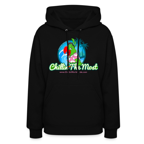 Chillin' The Most Women's Hoodie - Women's Hoodie