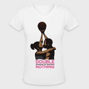 Double Or Nothing - Women's V-Neck T-Shirt