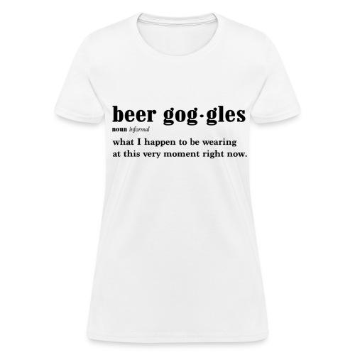 Beer Goggles - Women's T-Shirt