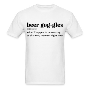 Beer Goggles - Men's T-Shirt
