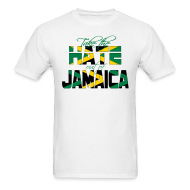 T-Shirts ~ Men's T-Shirt ~ Take the Hate out of Jamaica