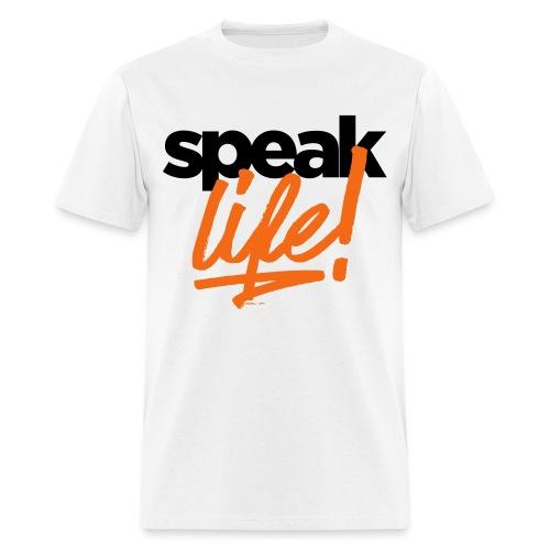 Speak Life - Men's T-Shirt