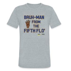 BRUH-MAN Unisex Shirt - Unisex Tri-Blend T-Shirt
