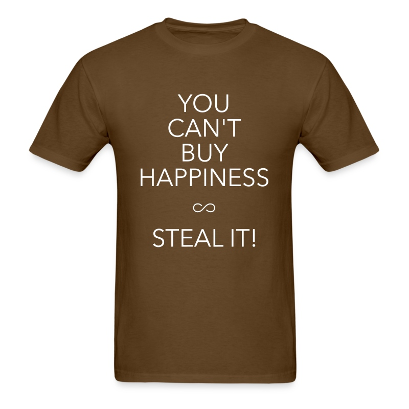 You can 39 t buy happiness t shirt spreadshirt for Where can i buy shirts