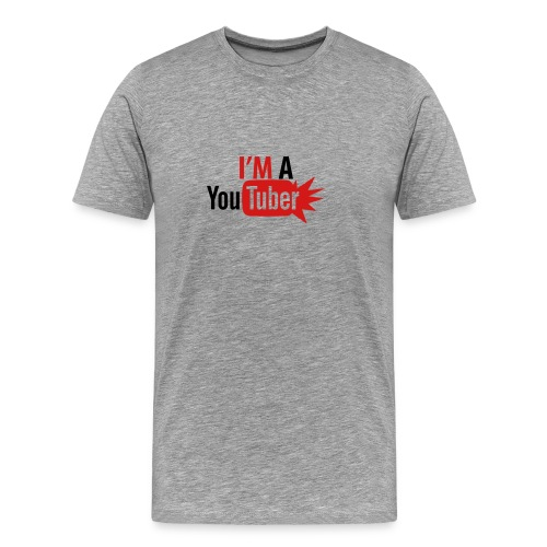 im a youtuber - Men's Premium T-Shirt