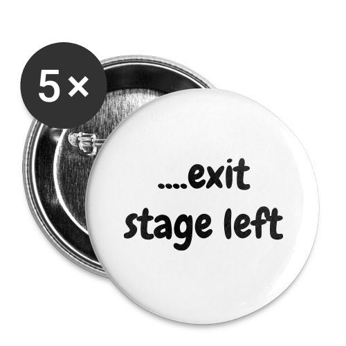 Exit stage left on a button - Small Buttons