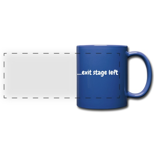 Exit stage left - Full Color Panoramic Mug