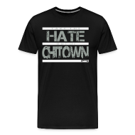 T-Shirts ~ Men's Premium T-Shirt ~ TAKE THE HATE OUT OF CHITOWN