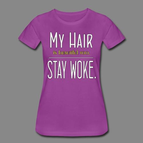 Stay Woke (Premium) - Women's Premium T-Shirt